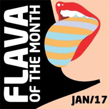 FLAVA Of The Month JAN 17