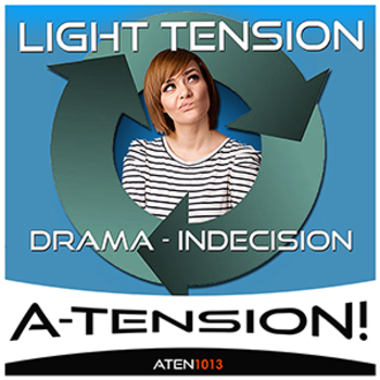 Light Tension - Drama Indecision