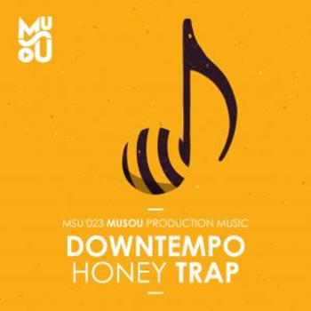 Downtempo Honey Trap