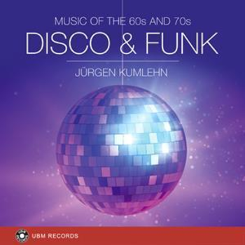 UBM 2357 Disco & Funk - Music of the 60s and 70s