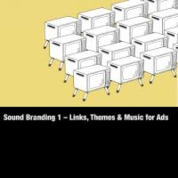 Sound Branding 1 - Links, Themes & Music for Ads