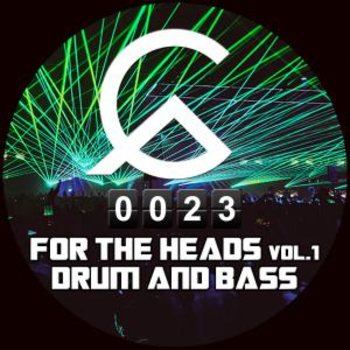 For the Heads Vol. 1 - Drum And Bass