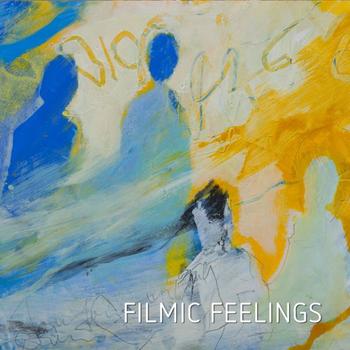 Filmic Feelings