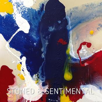 Stoned & Sentimental