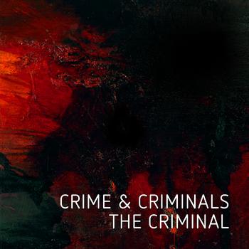 Crime & Criminals - The Criminal