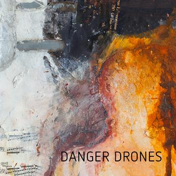 Danger Drones