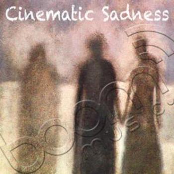 Cinematic Sadness
