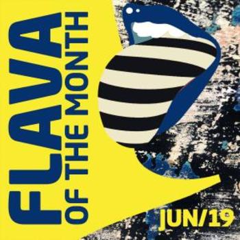 FLAVA Of The Month JUN 19