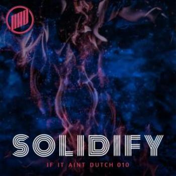 IIAD 010 Solidify