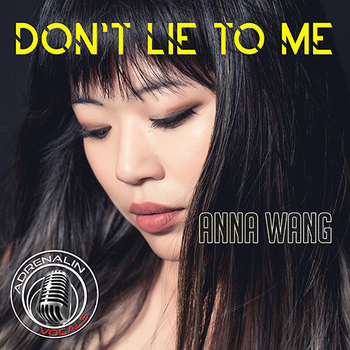 Dont lie to me - Anna Wang
