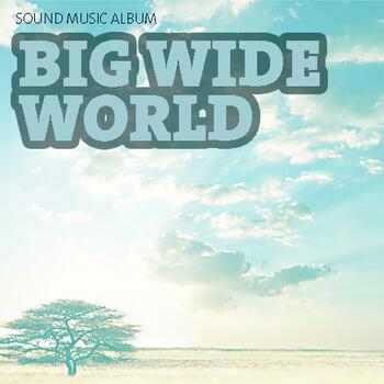 Sound Music Album 66 - Big Wide World