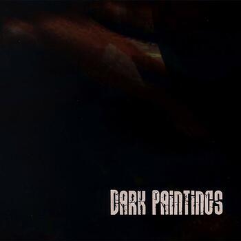 Dark Paintings (CD 2)