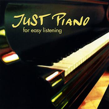 JUST PIANO for easy listening