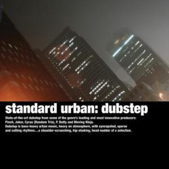 Standard Urban: Dubstep