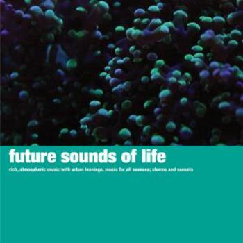 Future Sounds of Life