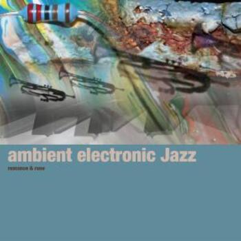 Ambient Jazz Electronic