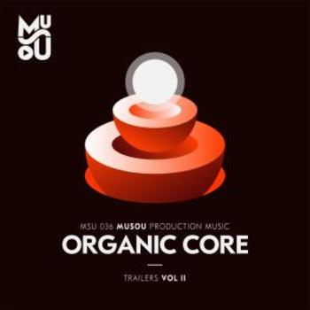 Musou Trailers Vol. II : Core Organic