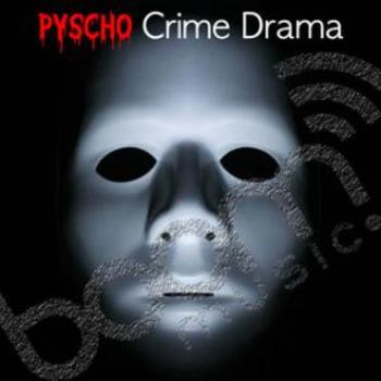 Pyscho Crime Drama